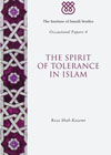 Cover of the Spirit of Tolerance by Dr Reza Shah-Kazemi; IIS 2012.