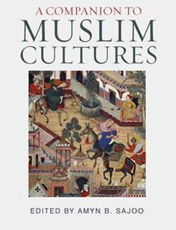 Dr Amyn Sajoo - A Companion To Muslim Cultures